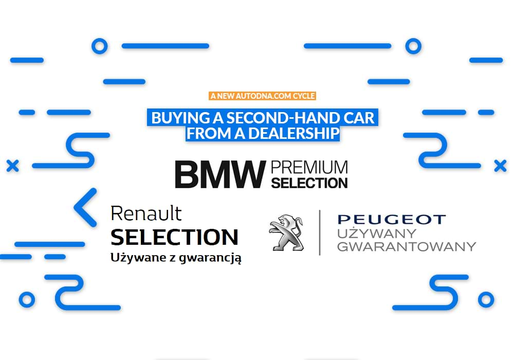 BMW Premium Selection , Peugeot Approved Used Vehicles, Second-hand vehicles: Dacia, Renault
